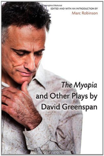 The Myopia and Other Plays (Critical Performances) by David Greenspan (2012-06-22)