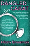 Dangled Carat, Hilary Grossman, 0615860354