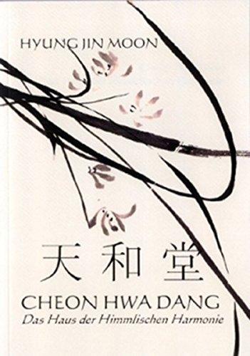 Cheon Hwa Dang Das Haus der Himmlischen Harmonie