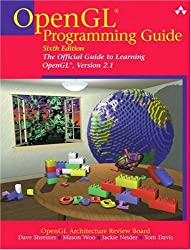 OpenGL Programming Guide: The Official Guide to Learning OpenGL, Version 2: The Official Guide to Learning OpenGL, Version 2.1