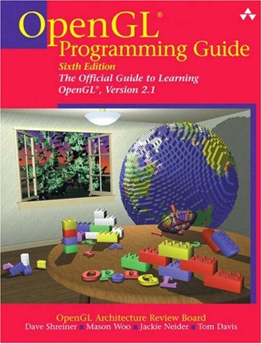 OpenGL(R) Programming Guide: The Official Guide to Learning OpenGL(R), Version 2.1 (6th Edition)