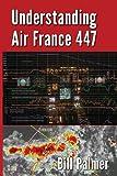 capa de Understanding Air France 447