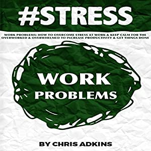 #STRESS: Work Problems Audiobook