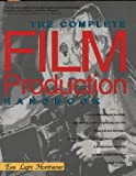 The Complete Film Production Handbook, Honthaner, Eve Light, 094372841X