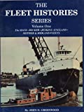 The Fleet Histories Series, John O. Greenwood, 0912514531