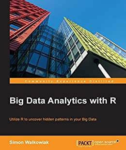 Big Data Analytics with R by [Walkowiak, Simon]