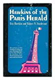 img - for Hawkins of the Paris Herald book / textbook / text book