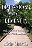 #10: Dimensions of Dementia: A Journey About Love and Life Between a Mother and her Son