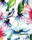 Sketchbook: Watercolor Flowers 8x10 - BLANK JOURNAL NO LINES - unlined, unruled pages (8x10 Watercolor Flowers Sketchbook Series)