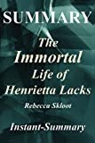 img - for Summary - The Immortal Life of Henrietta Lacks: By Rebecca Skloot - A Full Book Summary (The Immortal Life of Henrietta Lacks: A Full Book Summary - Book, Paperback, Hardcover, Summary 1) book / textbook / text book