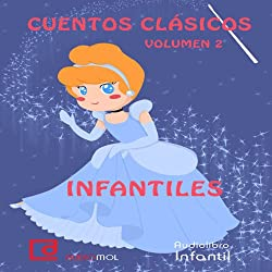 Cuentos infantiles, volumen 2 [Classic Children's Stories, Volume 2]