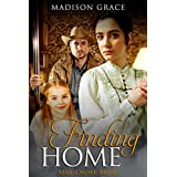 Mail Order Bride: Finding Home