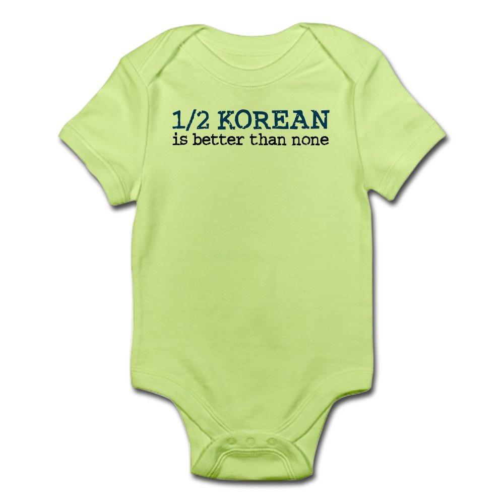 Cute Infant Bodysuit Baby Romper 1//2 Korean Is Better Than Non CafePress