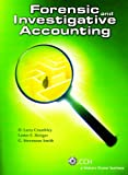Forensic and Investigative Accounting, D. Larry Crumbley and Lester E. Heitger, 0808017233