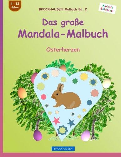BROCKHAUSEN Malbuch Bd. 2 - Das große Mandala-Malbuch: Osterherzen (Volume 2) (German Edition)