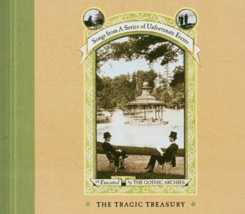 The Tragic Treasury: Songs From a Series of Unfortunate Events by Nonesuch