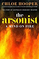 The Arsonist: A Mind on Fire