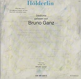 Friedrich Hölderlin Gedichte Gelesen Von Bruno Ganz