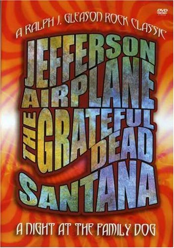 A Night at the Family Dog 1970 (The Grateful Dead / Jefferson Airplane / - Kids Santana