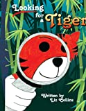 Looking for a Tiger, Liz Collins, 1434363457