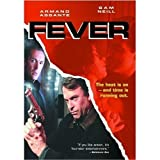 Fever: A Personal Awakening by Armand Assante; John Achorn; Joe Spano; John Dennis Johnston; Steve Rankin; Mark Boone; Jr.; Jon Gries; Tim Ransom; Gordon Clapp; Gregg Henry; Jim Pirri; Marcia Gay Harden; Sam Neill