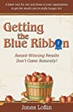 img - for Getting the Blue Ribbon book / textbook / text book