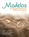 img - for Modelos: An Integrated Approach for Proficiency in Spanish (2nd Edition) book / textbook / text book