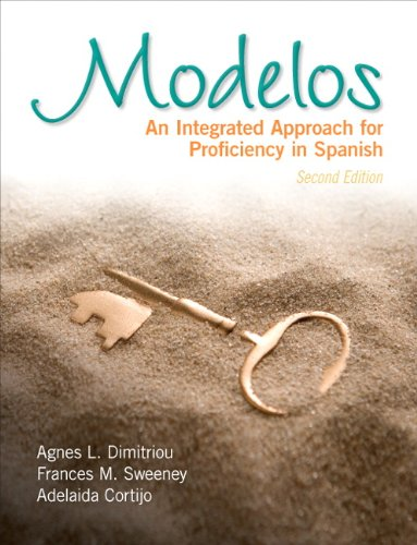 Modelos: An Integrated Approach for Proficiency in Spanish (2nd Edition)