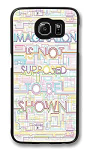 VUTTOO Rugged Samsung Galaxy S6 Case, Imagination Is Not Supposed To Be Shown PC Hard Case for Samsung Galaxy S6 Black