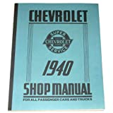 1940 Chevy Car and Truck Shop Manual