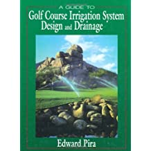 A Guide to Golf Course Irrigation System Design and Drainage