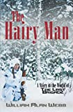 : The Hairy Man: A Story in the World of The Last Brigade