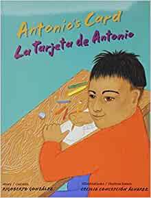 Antonios Card/ La tarjeta de Antonio (English and Spanish ...