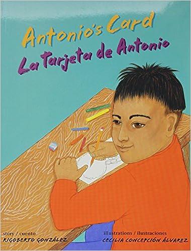 Antonios Card/ La tarjeta de Antonio (English and Spanish ...