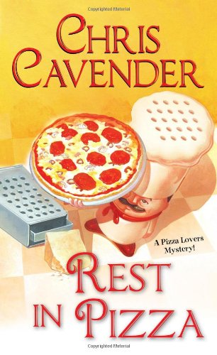 Rest in Pizza (Pizza Lovers Mysteries)