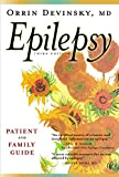Epilepsy: A Patient and Family Guide, Third Edition