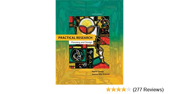 Practical research planning and design 10th edition paul d practical research planning and design 10th edition paul d leedy jeanne ellis ormrod 9780132693240 amazon books fandeluxe Choice Image
