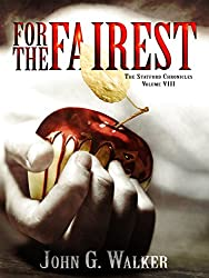 For The Fairest (The Statford Chronicles Book 8)