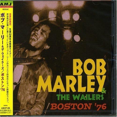 Boston '76 by Bob Marley (2005-09-22)