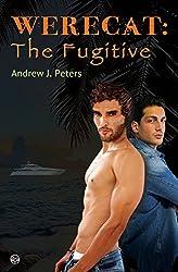 Werecat: The Fugitive