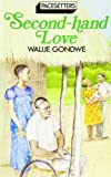 img - for Second Hand Love (Pacesetter) by Walije Gondwe (1988-06-03) book / textbook / text book