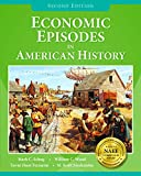 img - for Economic Episodes in American History, 2nd Edition book / textbook / text book