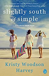 Slightly South of Simple: A Novel (The Peachtree Bluff Series)