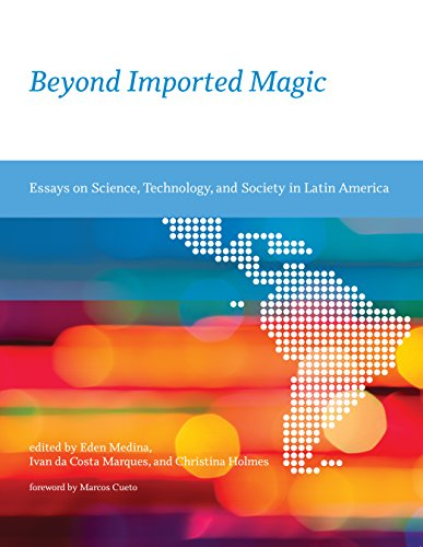 Beyond Imported Magic: Essays on Science, Technology, and Society in Latin America (Inside Technology)
