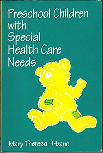 Preschool Children With Special Health Care Needs 9781879105416