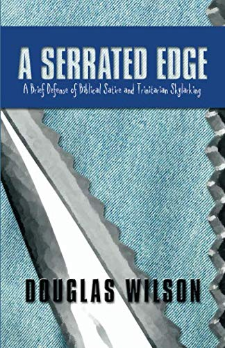 Image of A Serrated Edge: A Brief Defense of Biblical Satire and Trinitarian Skylarking
