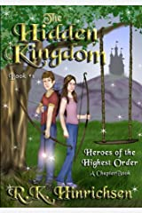 The Hidden Kingdom (A Chapter Book) Kindle Edition