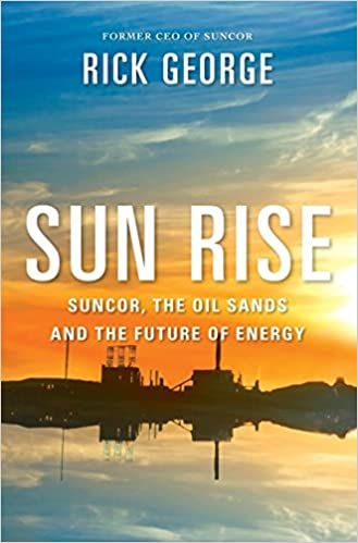 The Oil Sands And The Future Of Energy Suncor Sun Rise