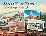 img - for Santa Fe & Taos: A History in Postcards book / textbook / text book