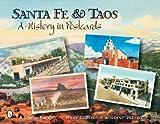 Santa Fe & Taos: A History in Postcards